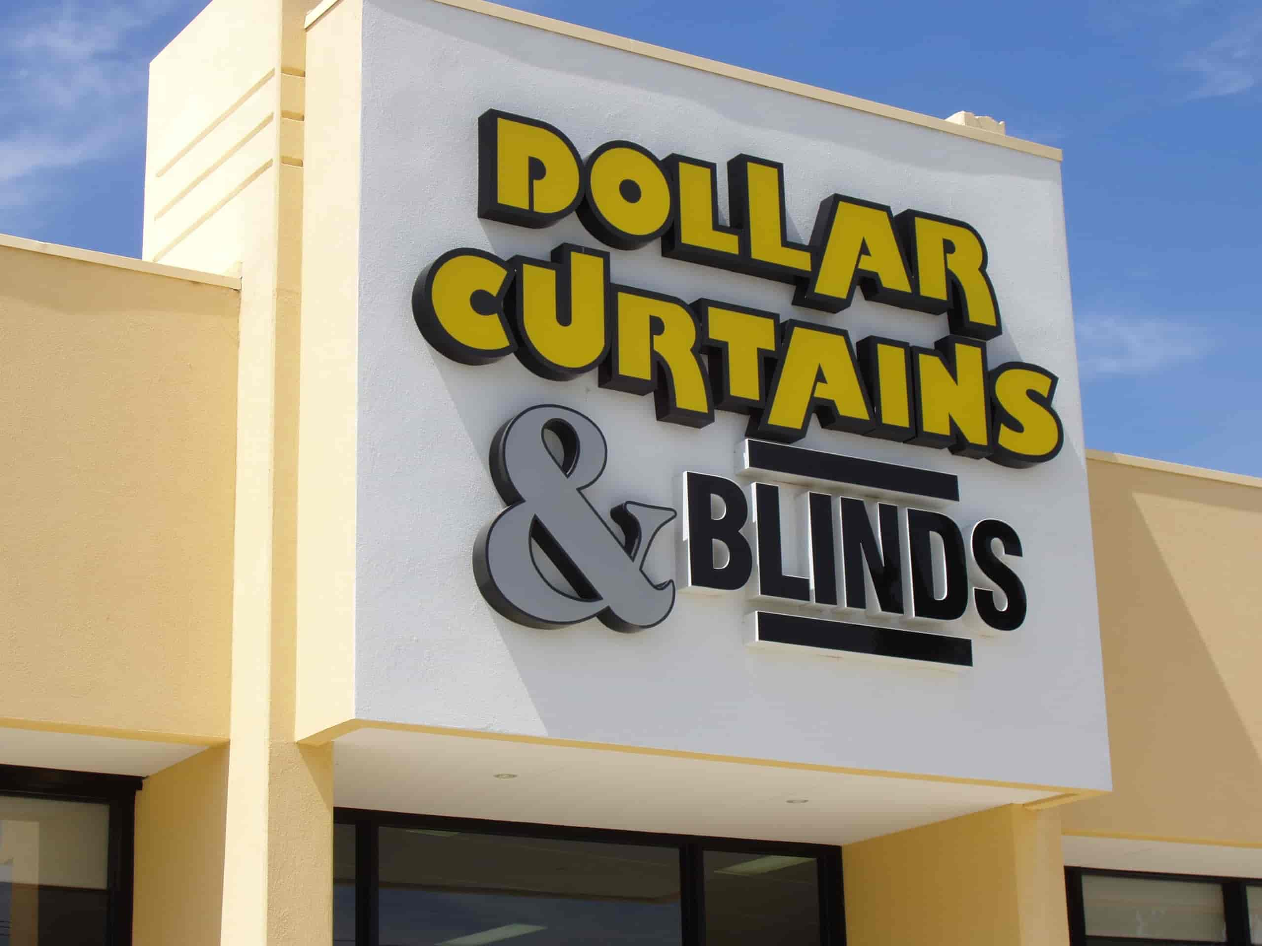Dollar curtains & blinds fabricated lettering building signage